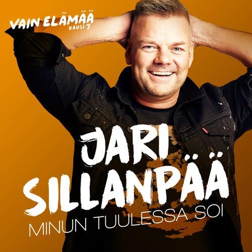 Minun tuulessa soi (Vain elämää kausi 7) by Jari Sillanpää