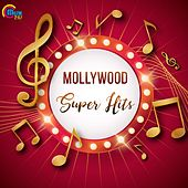 Mollywood Super Hits by Various Artists