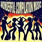 Wonderful Compilation Music von Various Artists