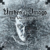 Die Unsterblichen - Das zweite Buch von Umbra Et Imago
