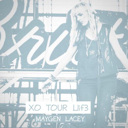 XO TOUR Llif3 von Maygen Lacey