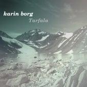 Tarfala by Karin Borg