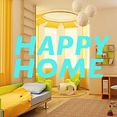 Happy Home di Various Artists