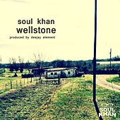Wellstone - EP by Soul Khan