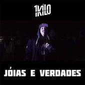 Jóias E Verdades (feat. Pablo Martins, MatheusMT, Chino Oriente, Nuquepi, DoisP, Água Viva, Mz & Nissin Oriente) de 1Kilo