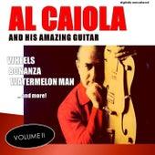 Al Caiola and His Amazing Guitar, Vol. 2 (Remastered) by Al Caiola