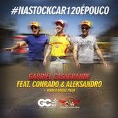 Na Stock Car 120 É Pouco (Ao Vivo) de Gabriel Casagrande