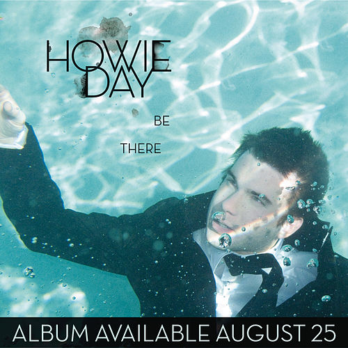 Be There by Howie Day