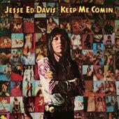 Keep Me Comin' (With Bonus Tracks) by Jesse Ed Davis