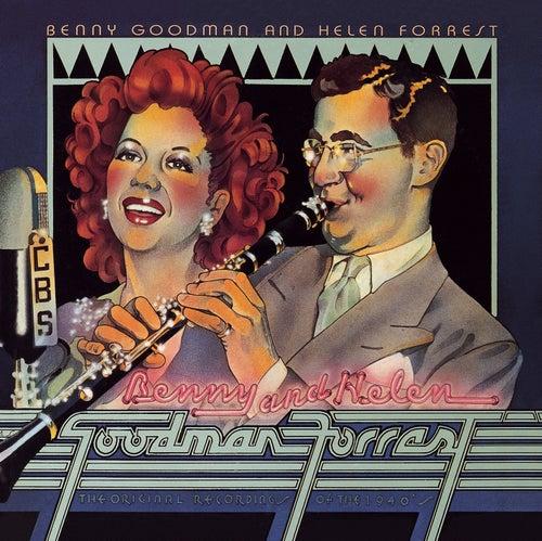 Benny Goodman & Helen Forrest: The Original Recordings Of 1940's by Benny Goodman