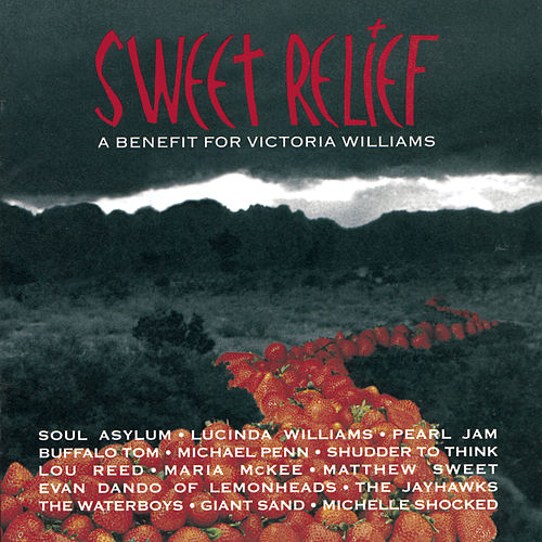 Sweet Relief - A Benefit For Victoria Williams by Various Artists