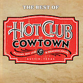 The Best Of The Hot Club Of Cowtown de Hot Club of Cowtown
