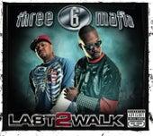 Last 2 Walk von Three 6 Mafia