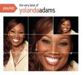 Playlist: The Very Best Of Yolanda Adams by Various Artists