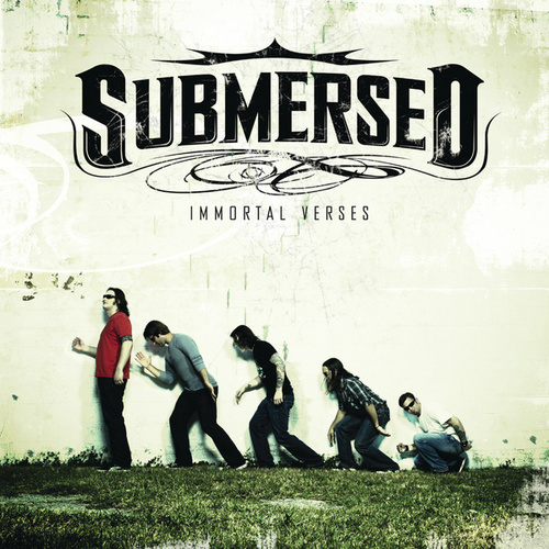 Immortal Verses by Submersed