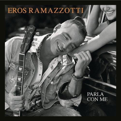 Parla Con Me by Eros Ramazzotti