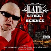 Street Science by Late