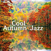Cool Autumn Jazz de Various Artists