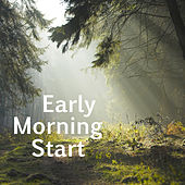 Early Morning Start by Various Artists