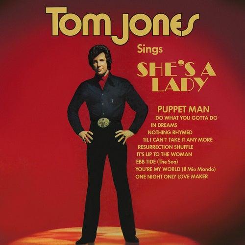 Tom Jones Sings She's A Lady by Tom Jones