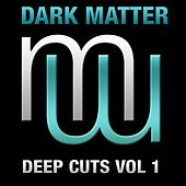 Deep Cuts, Vol. 1 - EP by Dark Matter