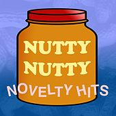 Nutty Nutty Novelty Hits de Various Artists