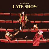 Late Show de The Beaches
