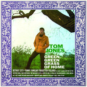 Green, Green Grass Of Home de Tom Jones