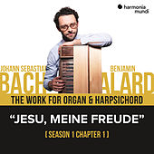 Bach: The work for organ & harpsichord, Chapter I - 1. Jesu meine Freude by Various Artists