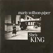 She's King by Marty Willson-Piper