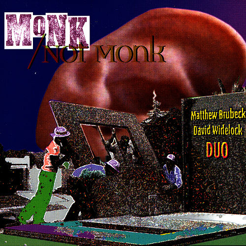 Monk/Not Monk by Dave Brubeck