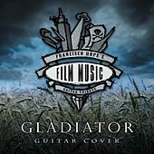 Gladiator (Guitar Version) by Francisco Hope