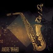 Do I Do by Andre Ward