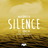 Silence (SUMR CAMP Remix) by Marshmello x Khalid x SUMR CAMP