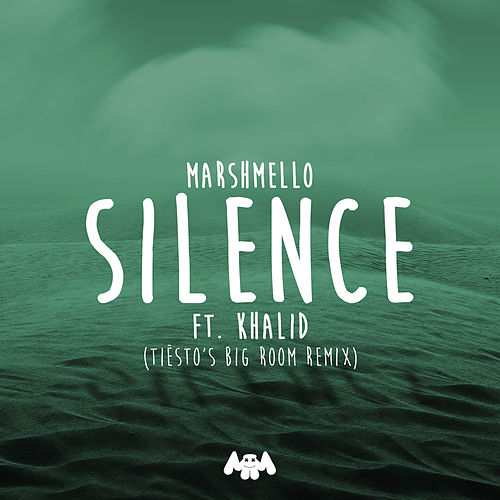 Silence (Tiësto's Big Room Remix) von Marshmello