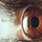 Boris Eyes de Bodacious Boris