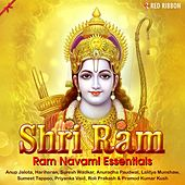 Shri Ram- Ram Navami Essentials by Various Artists