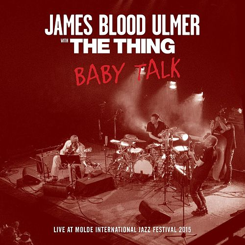 Baby Talk by James Blood Ulmer