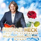 Michael Heck singt die schönsten Weihnachtslieder von Ronny by Michael Heck