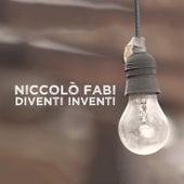 Diventi Inventi di Niccolò Fabi