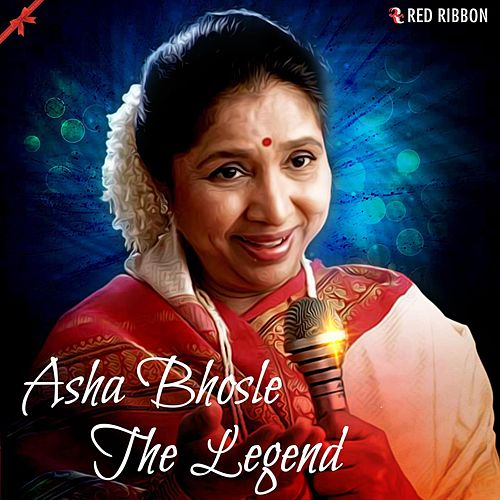 Asha Bhosle- The Legend by Asha Bhosle