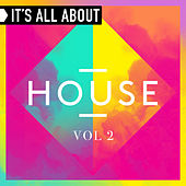 It's All About House, Vol. 2 von Various Artists