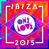 Onelove Ibiza 2015 von Various Artists