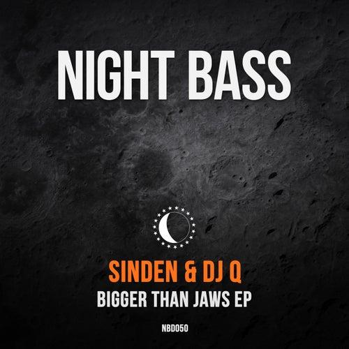 Bigger Than Jaws by DJ Q