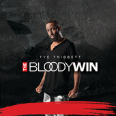 The Bloody Win (Live) von Tye Tribbett