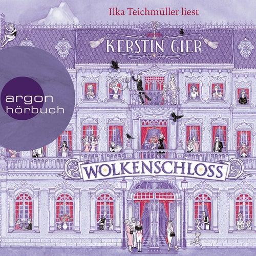 Wolkenschloss (Ungekürzte Lesung) von Kerstin Gier