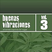 Buenas Vibraciones, Vol. 3 de Various Artists