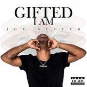 Gifted I Am by Joe Gifted