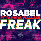 Freak by Rosabel