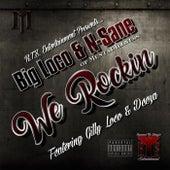 We Rockin' (feat. Gilly Loco & Deeza) de Big Loco